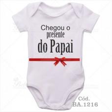 Body Bebê Chegou o Presente do Papai