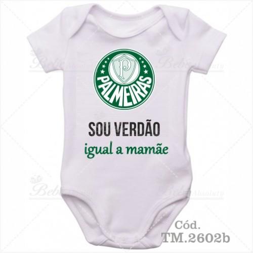Body Bebê Sou Verdão Palmeiras Igual a Mamãe ... 92593a0765052