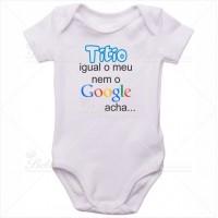 Body Bebê Titio Igual o Meu Nem o Google Acha