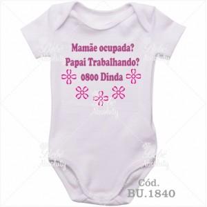 Body Bebê Mamãe Ocupada? Papai Trabalhando? 0800 Dinda Rosa