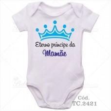 Body Bebê Eterno Príncipe da Mamãe