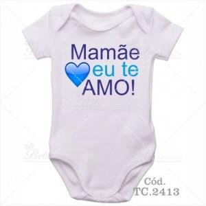 Body Bebê Mamãe Eu Te Amo