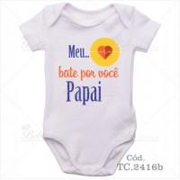 Body Bebê Meu Coração Bate por Você Papai