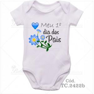 Body Bebê Meu Primeiro Dia dos Pais