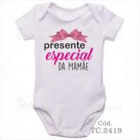 Body Bebê Presente Especial da Mamãe