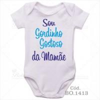 Body Bebê Sou Gordinho Gostoso da Mamãe