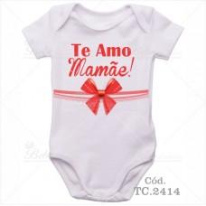Body de Bebê Te Amo Mamãe