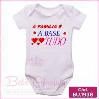 Body Bebê A Família é a Base de Tudo