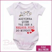 Body Bebê Adivinha Quem Vai Ser a Melhor Vovó do Mundo? Cegonha