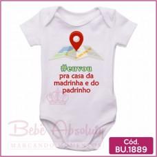 Body Bebê #Eu Vou Pra Casa da Madrinha e do Padrinho - BU1889