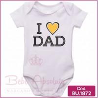 Body de Bebê I Amo Dad