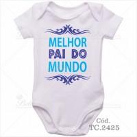Body Bebê Melhor Pai do Mundo