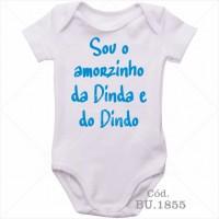 Body Bebê Sou o Amorzinho do Dinda e da Dindo