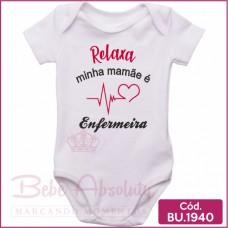 Body Bebê Relaxa Minha Mamãe é Enfermeira
