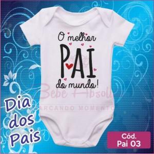 Body Dia dos Pais 03 / O Melhor Pai do Mundo