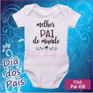 Body Dia dos Pais 08 / Melhor Pai do Mundo
