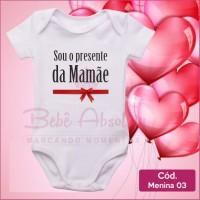 Body Menina 03 / Chegou o Presente da Mamãe