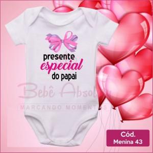 Body Menina 43 / Presente Especial do Papai