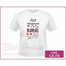 Camiseta Fui Promovida a Mamãe - CA.115