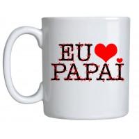Caneca Porcelana Eu Amo Papai