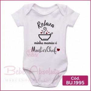 Body Bebê Relaxa Minha Mamãe é Master Chef